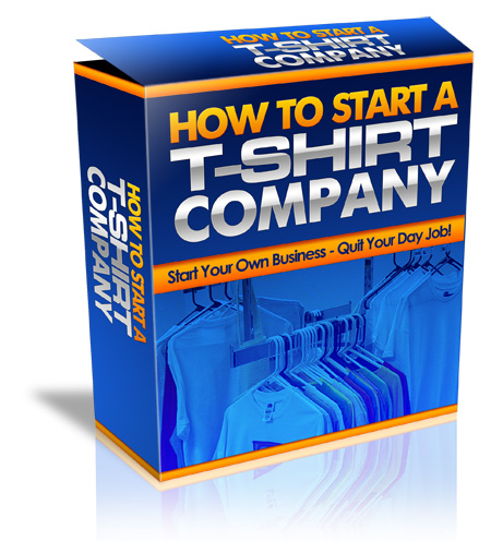 How To Start A  T-Shirt Company