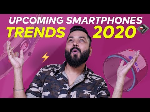 This is How Smartphones of 2020 Will Be ⚡⚡⚡ Smartphone Trends of 2020