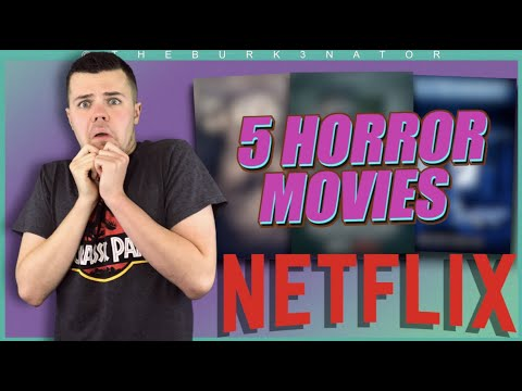 5 Horror Movies on Netflix – October 2020